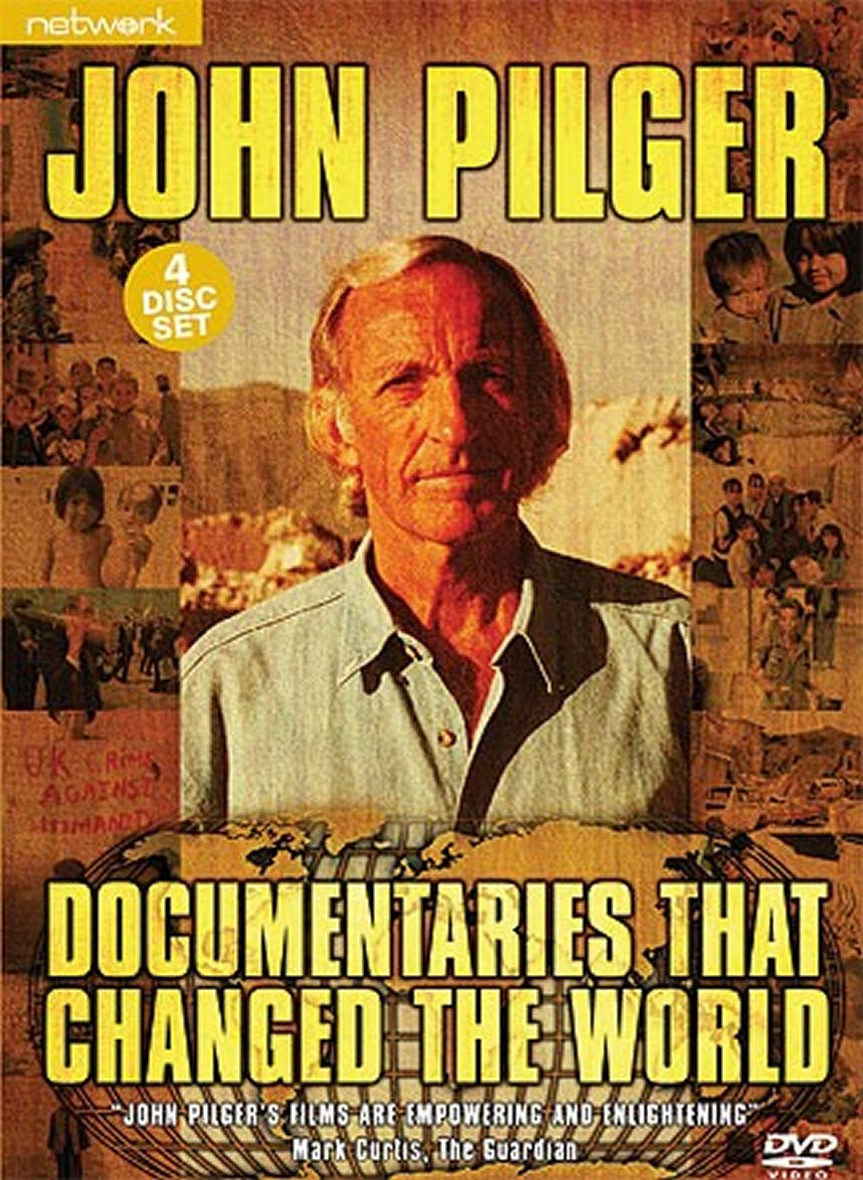 John Pilger: Documentaries that Changed the World