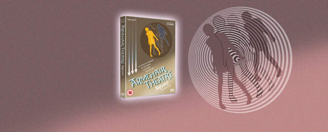 Armchair Theatre Archive: Volume 4 [PRE-ORDER]