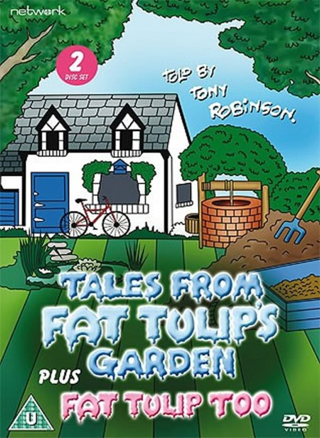 Tales From Fat Tulip&#39s Garden: The Complete Series