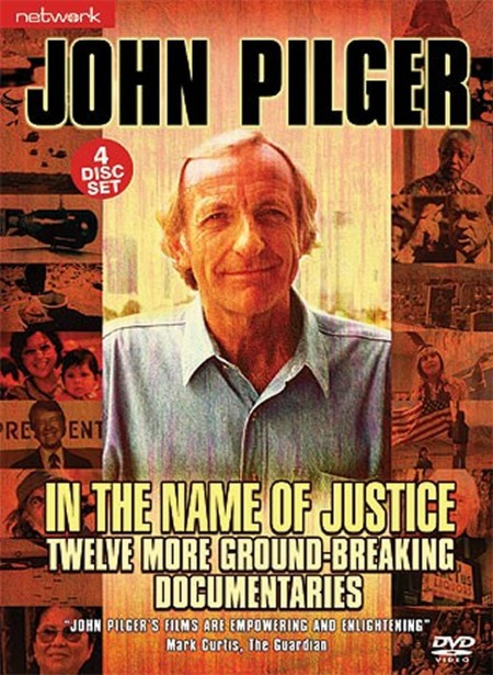 John Pilger: In the Name of Justice