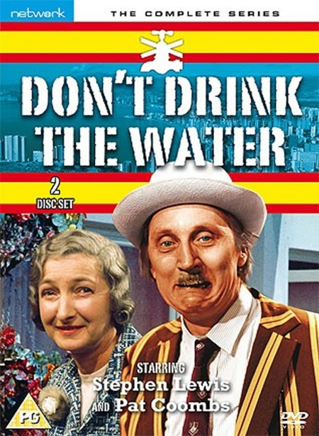 Don&#39t Drink the Water: The Complete Series