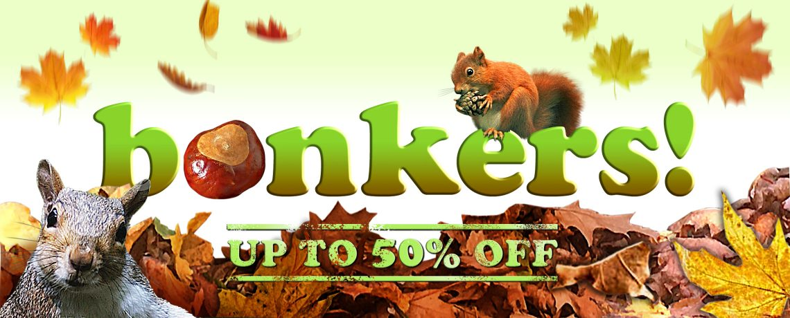 Bonkers! Up to 50% off